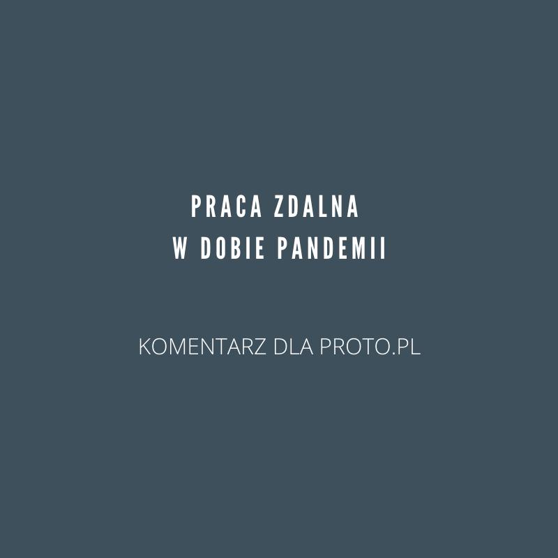 Jak PRowcy pracują zdalnie? – pyta PRoto.pl