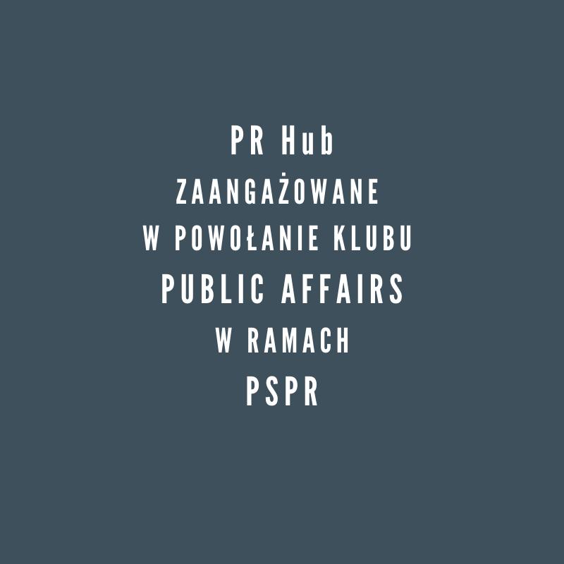 W ramach PSPR powołujemy klub PUBLIC AFFAIRS