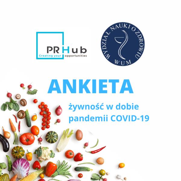 Żywność w dobie pandemii COVID-19 – ankieta PR Hub i Wydziału Nauk o Zdrowiu WUM